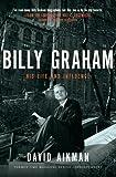 David Aikman Billy Graham