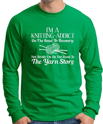 Knitting Addict On The Road To Recovery Yarn Store Long Sleeve T-Shirt Medium Green