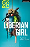Liberian Girl (Modern Plays)