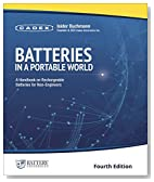 Batteries in a Portable World: A Handbook on Rechargeable Batteries for Non-Engineers, Fourth Edition
