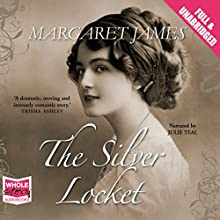 The Silver Locket (       UNABRIDGED) by Margaret James Narrated by Julie Teal