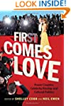 First Comes Love: Power Couples, Cele...