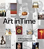 img - for Art in Time: A World History of Styles and Movements book / textbook / text book