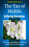 The Tao of Midlife Gathering Information (Wisdom Guide Series)