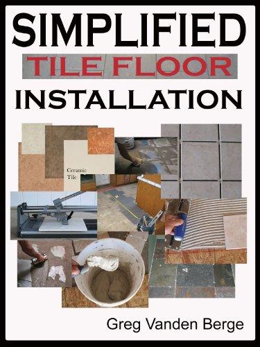 Simplified Floor Tile Installation