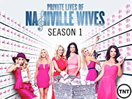 Private Lives of Nashville Wives Season 1