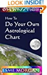 How To Do Your Own Astrological Chart
