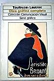 Toulouse-Lautrec: obra gráfica completa (Comunicación visual)