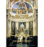 [ THE MONSIGNORS WIFE ] By Benevento, Joe ( Author) 2013 [ Paperback ]