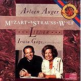 Arleen Auger Lieder (Mozart/Strauss/Wolf Songs) ~ Wolfgang Amadeus Mozart