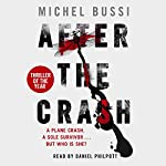 After the Crash | Michel Bussi,Sam Taylor - translator