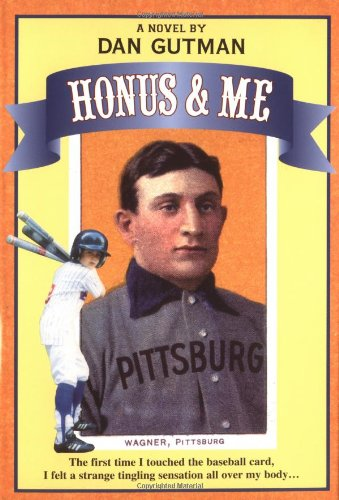 Honus and Me: A Baseball Card Adventure (Honus Wagner Book compare prices)