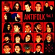 Antifolk Vol. 1 Compiled By Adam Green