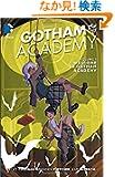 Gotham Academy Vol. 1: Welcome to Gotham Academy (The New 52)