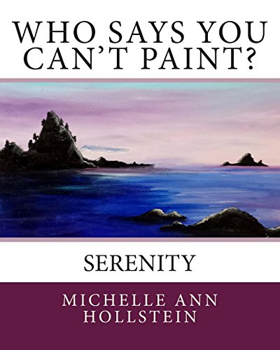 Who Says You Can't Paint?  Serenity: Serenity