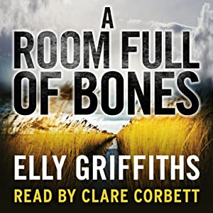 A Room Full of Bones: A Ruth Galloway Investigation | [Elly Griffiths]