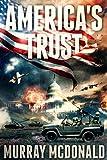 America's Trust by Murray McDonald