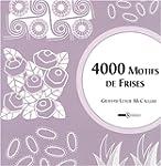 4000 Motifs de Frises