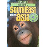 Southeast Asia Wildlife (Discover Nature, Insight Guides)