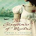 The Glassblower of Murano (       UNABRIDGED) by Marina Fiorato Narrated by Cristian Solimeno, Kate Magowan