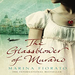 The Glassblower of Murano | [Marina Fiorato]