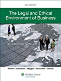 The Legal Environment of Business & Ethics: Integrated Approach (Aspen College)