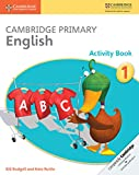 img - for Cambridge Primary English Activity Book Stage 1 Activity Book (Cambridge International Examinations) book / textbook / text book