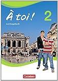 À toi! - Vier- und fünfbändige Ausgabe: Band 2 - Lerntagebuch