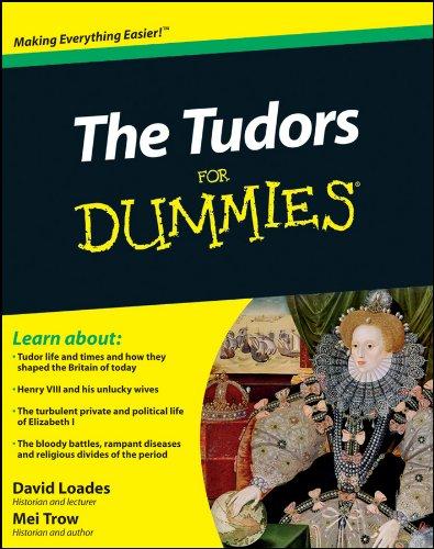 David Loades - The Tudors For Dummies