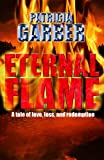 Eternal Flame (The Angelic Saga)