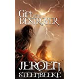 Gift of the Destroyer (Hunter in the Dark) ~ Jeroen Steenbeeke