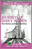 img - for Journeys of Godly Women: Our Stories and Our Identities book / textbook / text book