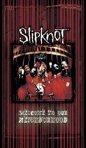 Slipknot: Welcome To Our Neighborhood [DVD] [2008]