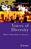 img - for Voices of Diversity: Multi-culturalism in America (Clinical Sociology: Research and Practice) book / textbook / text book
