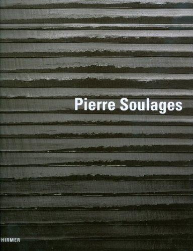 Pierre Soulages: Katalog zur Ausstellung in Paris, Centre Pompidou, 14.10.2009 - 08.04.2010 und in Berlin, Martin-Gropius-Bau, 02.10.2010 - 17.01.2011