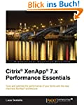 Citrix� XenApp� 7.x Performance Essen...