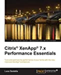 Citrix� XenApp� 7.x Performance Essen...