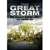 [ THE GREAT STORM IN CANTERBURY: 25 YEARS ON BY CRAMPTON, PAUL](AUTHOR)PAPERBACK
