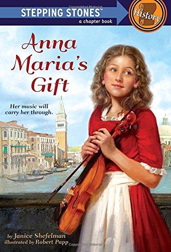 Anna Maria's Gift (A Stepping Stone Book(TM))
