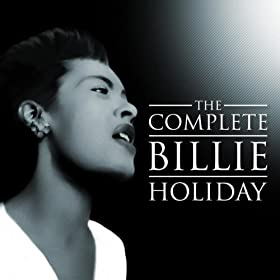 The Complete Billie Holiday