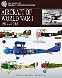 img - for Aircraft of World War 1: 1914-1918 (Essential Aircraft Identification Guide) book / textbook / text book