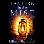 Lantern in the Mist | Liliana Shelbrook