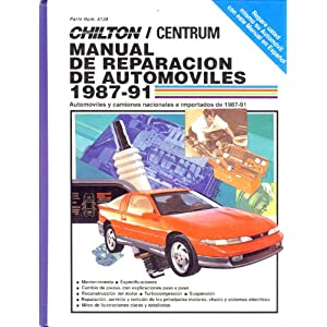 Chilton's Spanish-Language Auto Repair Manual 1987-91 (Chilton's Spanish-Language Manuals) (Spanish Edition) The Chilton Editors