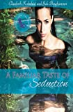 img - for A Familiar Taste of Seduction book / textbook / text book