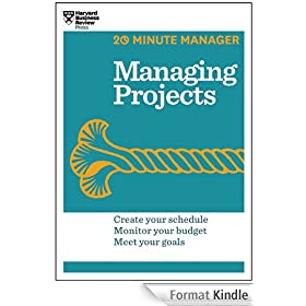 Managing Projects (20-Minute Manager Series)