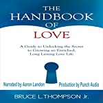The Handbook of Love | Bruce L. Thompson Jr.