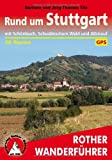 Rund um Stuttgart. Mit Schönbuch, Schwäbischem Wald und Albtrauf. 50 Touren. Mit GPS-Daten