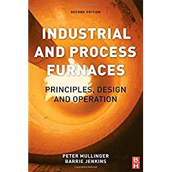 Industrial and Process Furnaces, Second Edition: Principles, Design and Operation