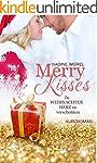 Merry Kisses: Zu Weihnachten Herz zu...