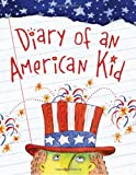 Diary of an American Kid